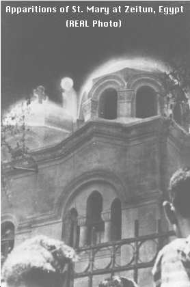 Apparitions of St. Mary at Zeitoun, Egypt (REAL Photo)